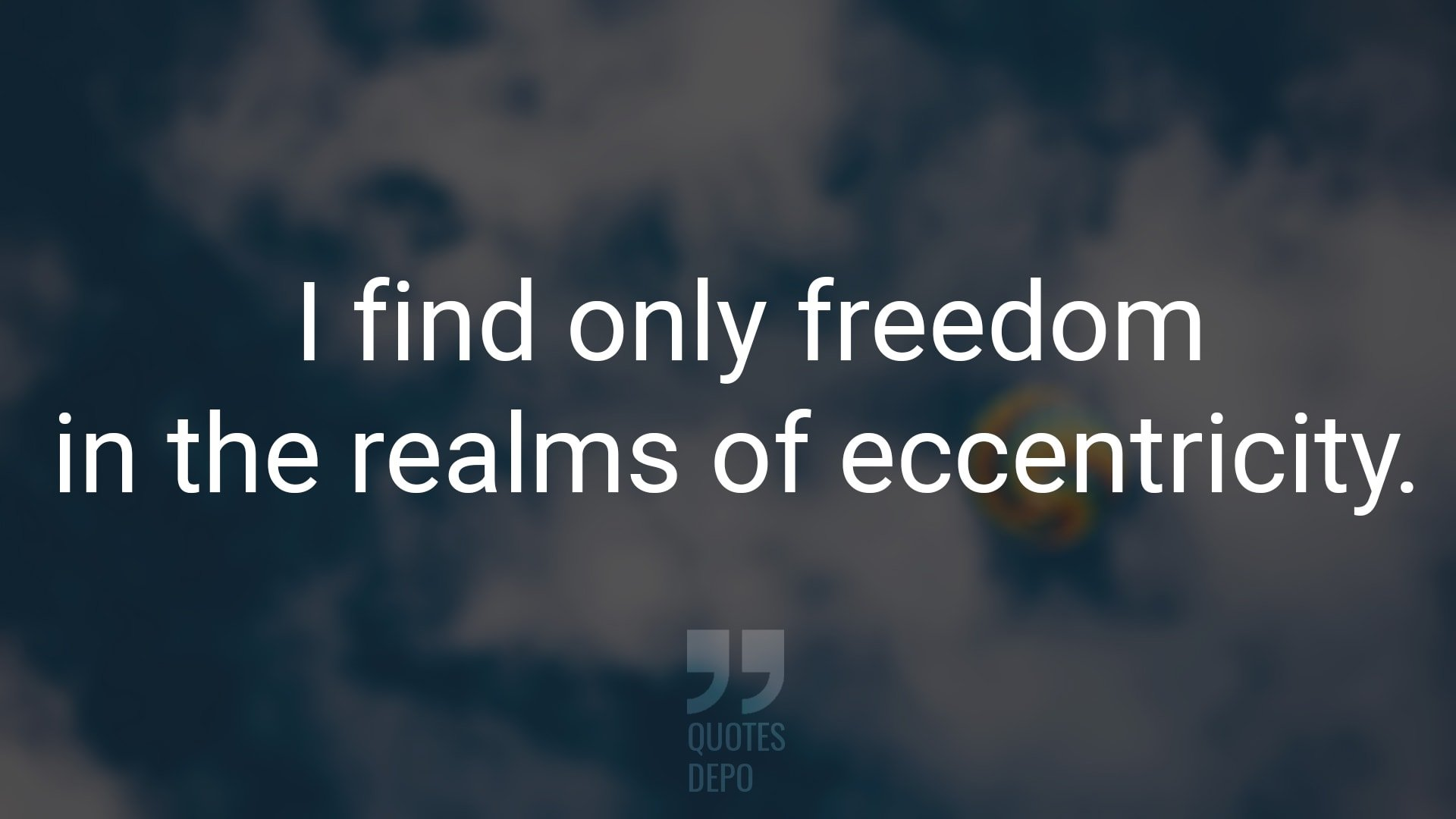 I Find Only Freedom