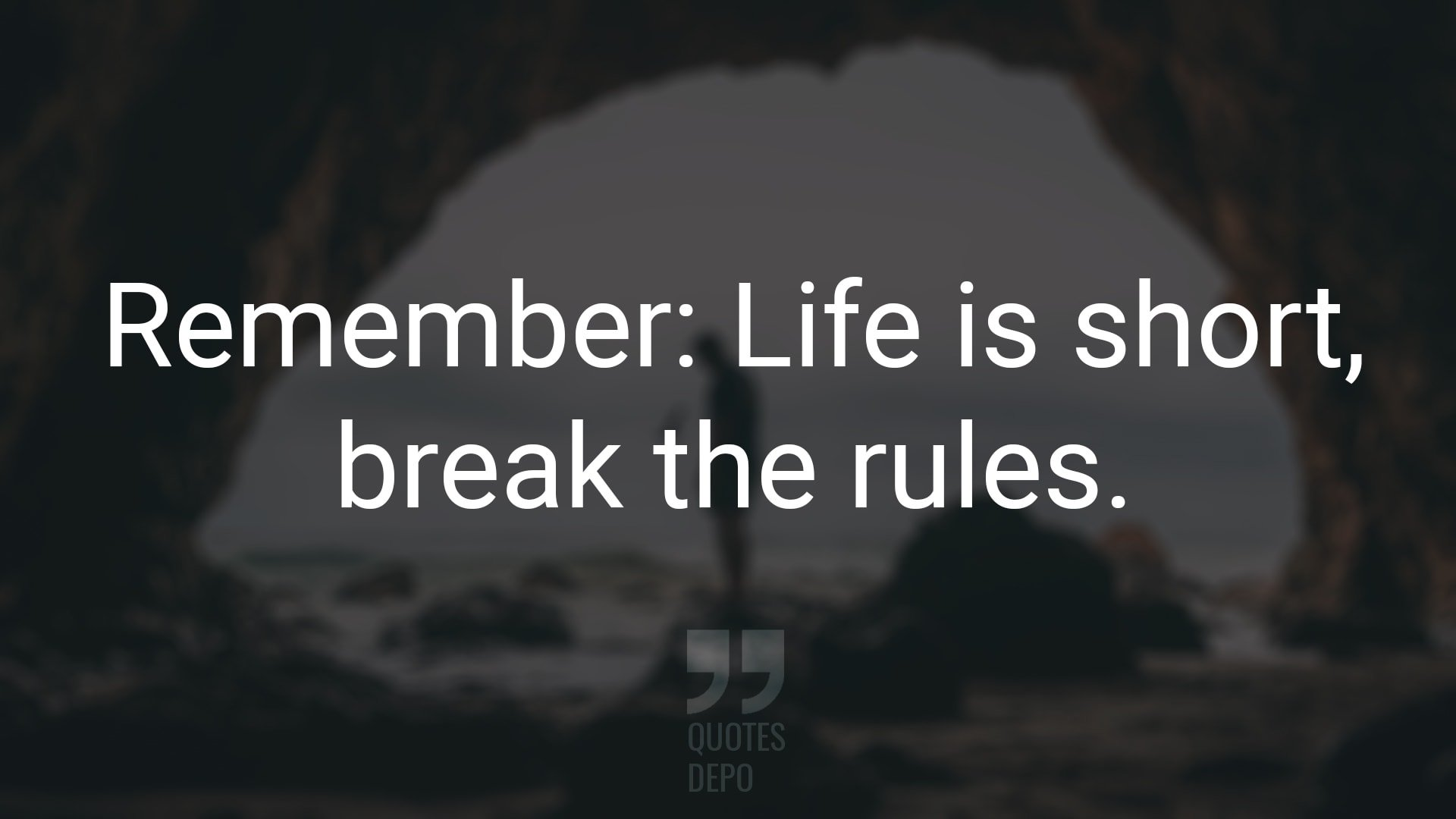 Remember: Life is Short