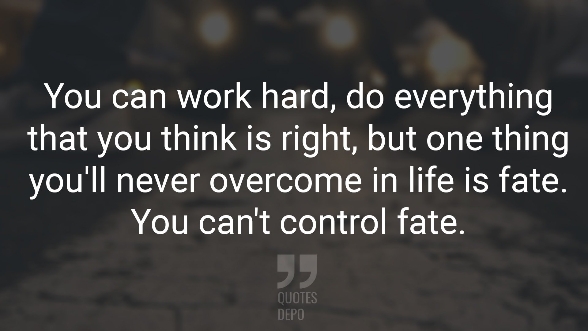 You Can Work Hard