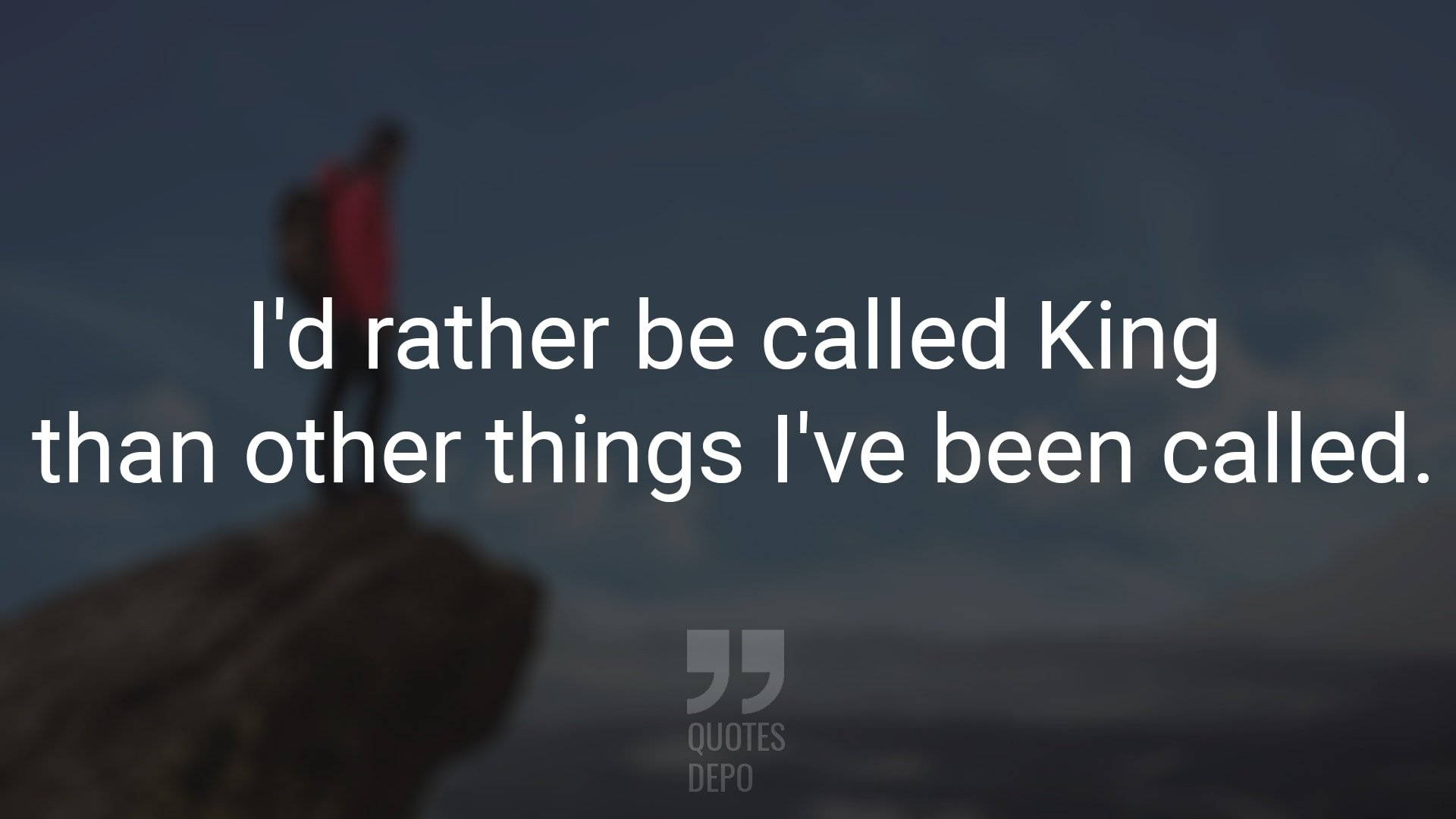 I'd Rather be Called King
