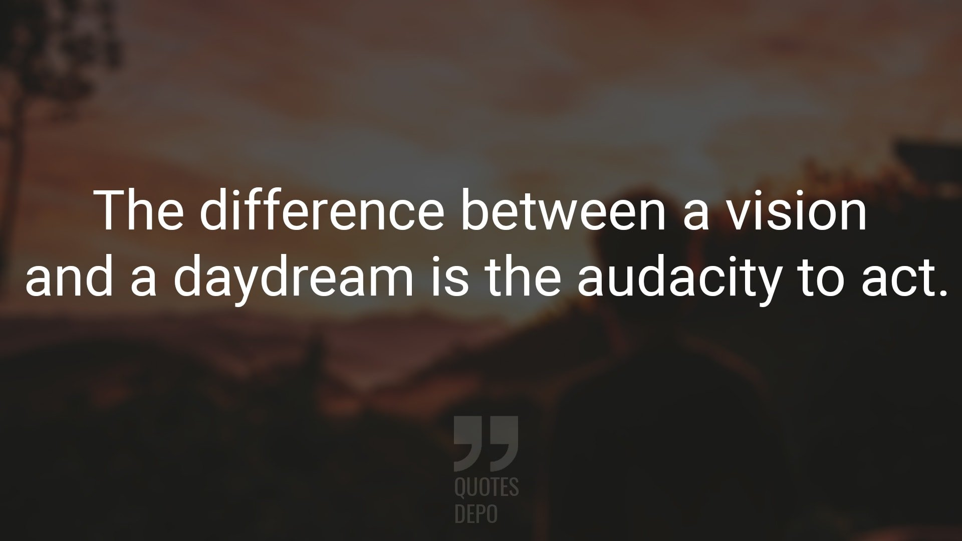 The Difference Between a Vision and a Daydream
