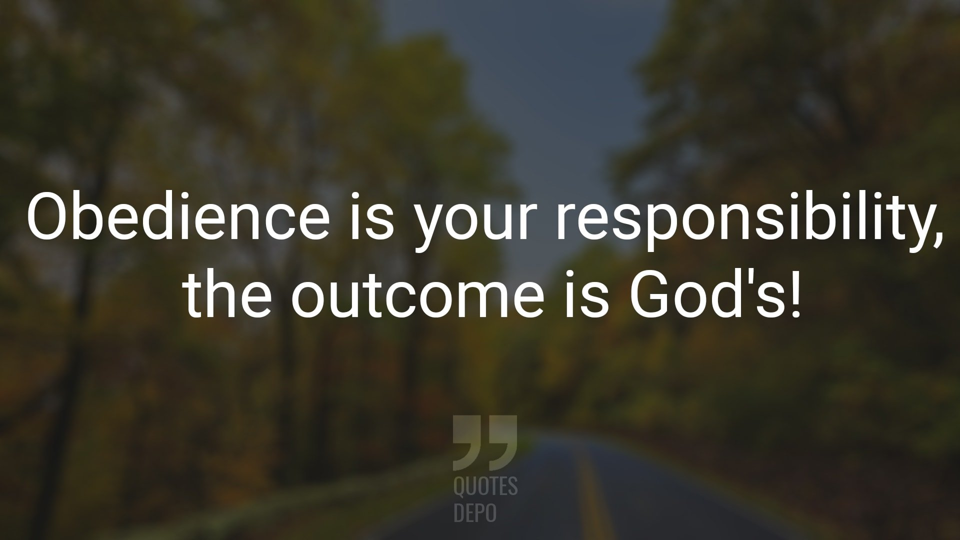 Obedience is Your Responsibility