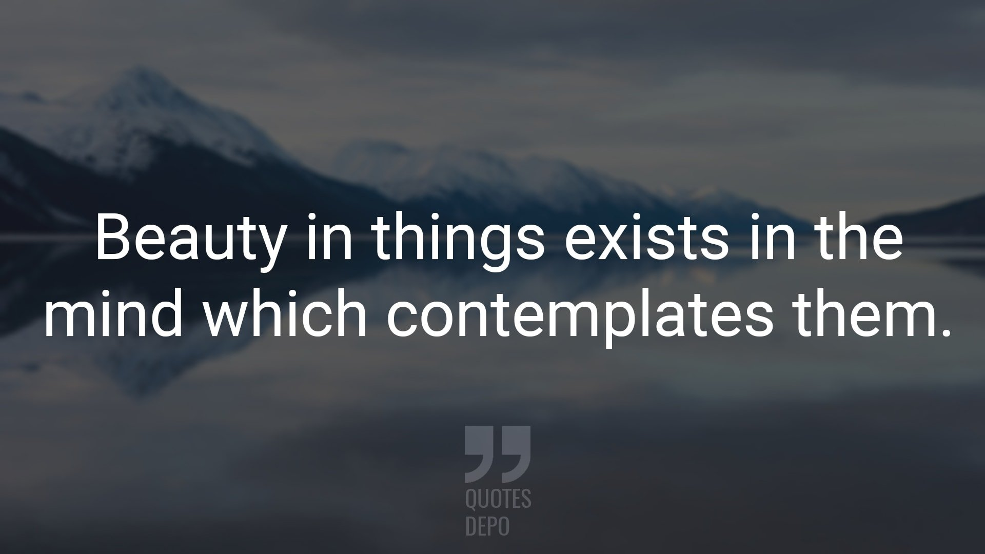 Beauty in Things Exists in the Mind