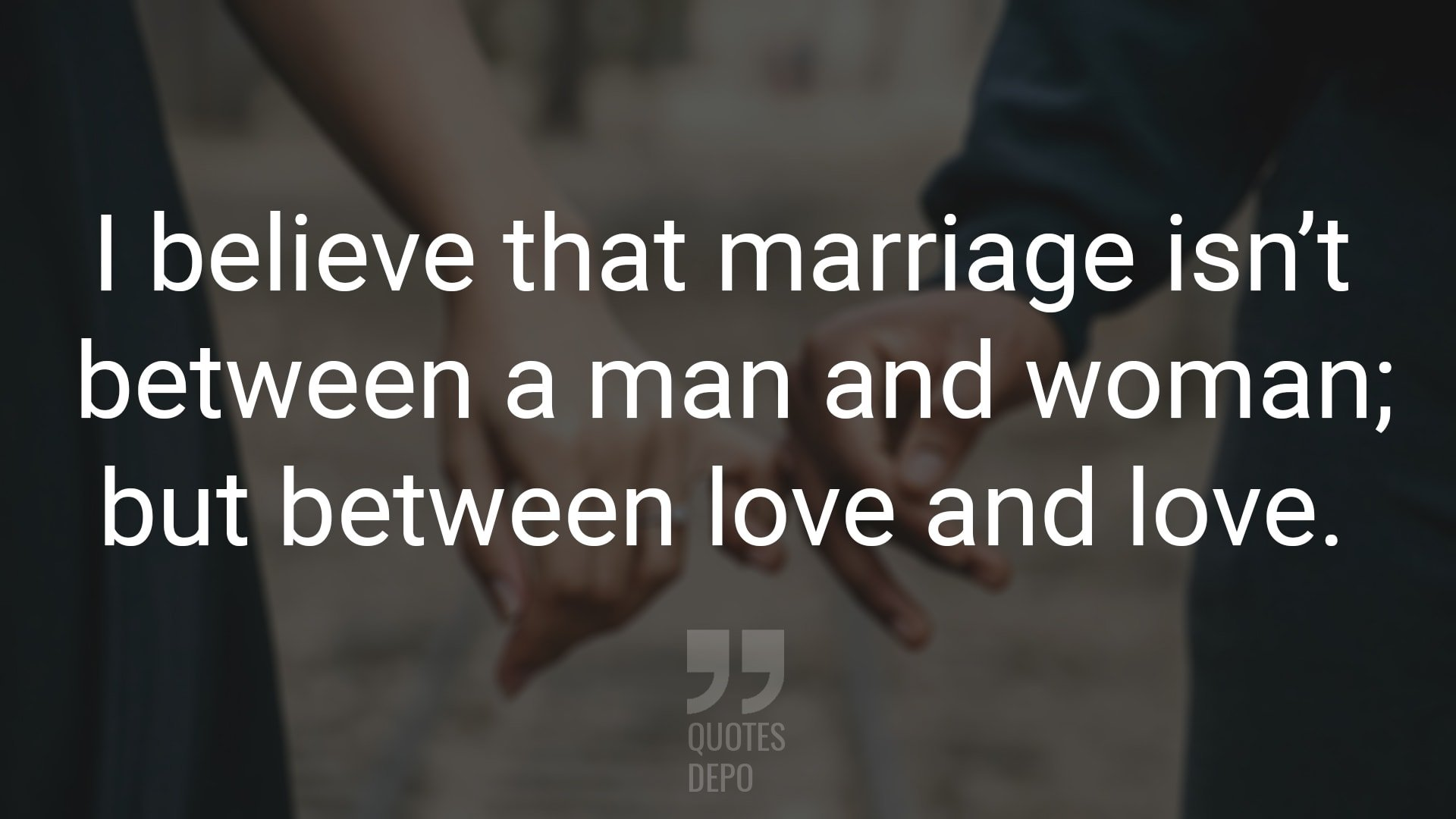 I Believe that Marriage
