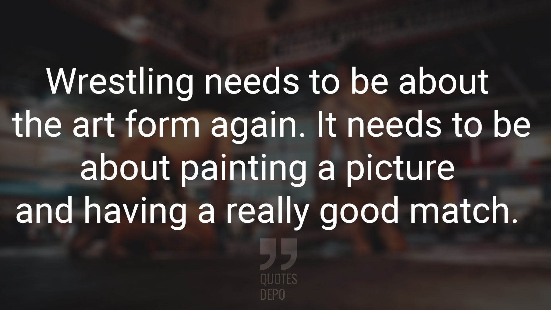 Wrestling Needs to Be