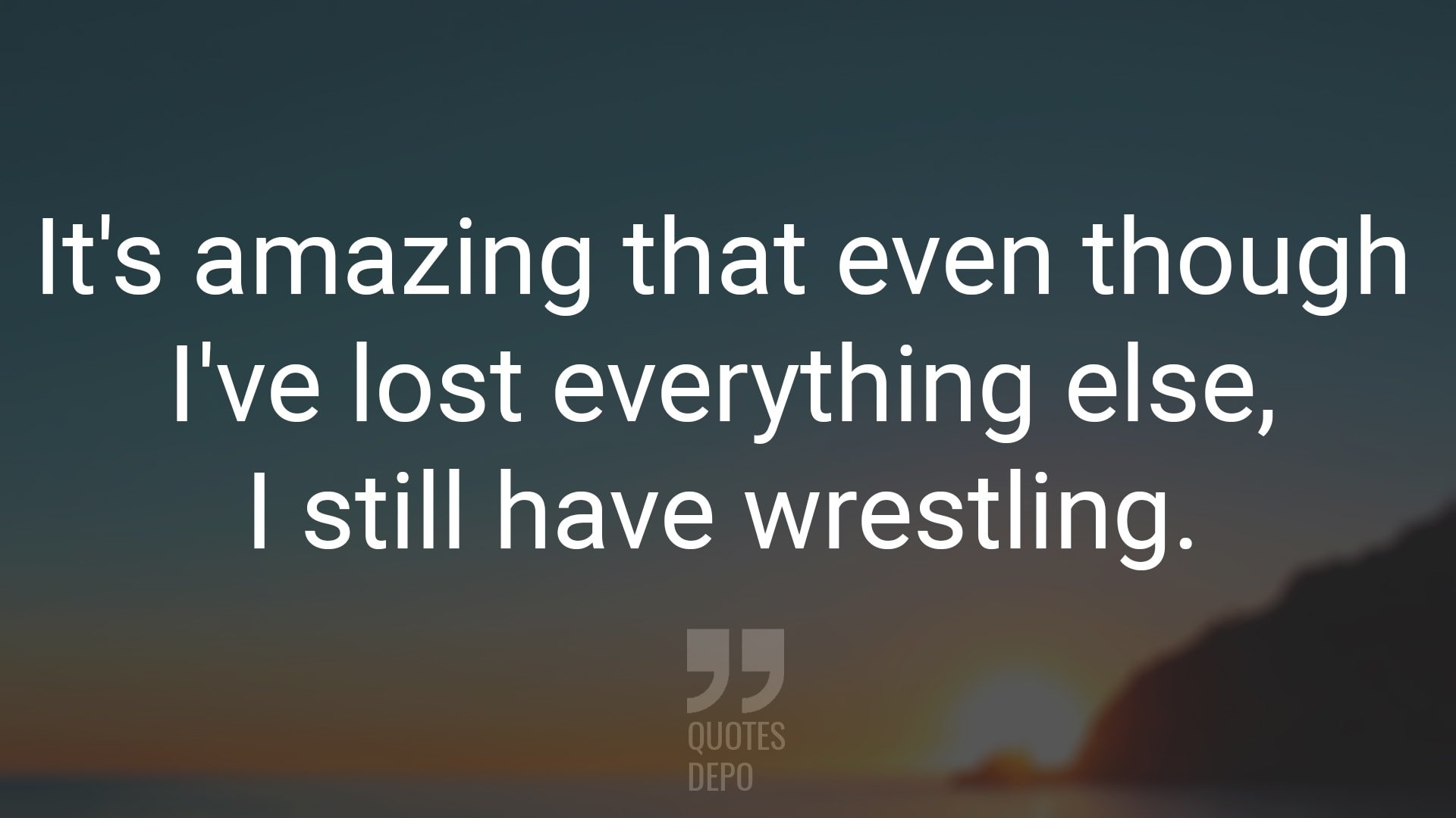 It's Amazing that Even Though I've Lost