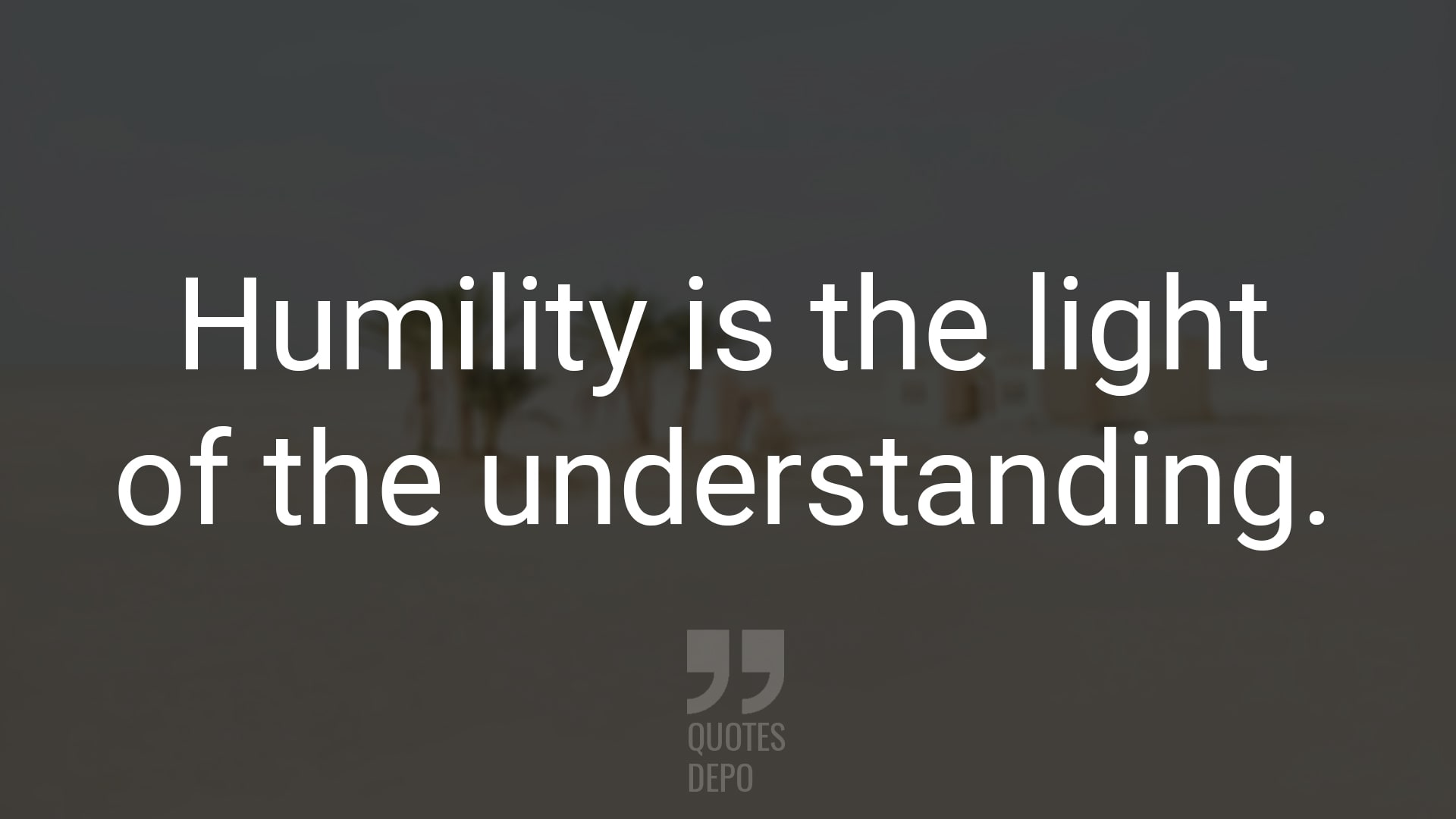 Humility is the Light