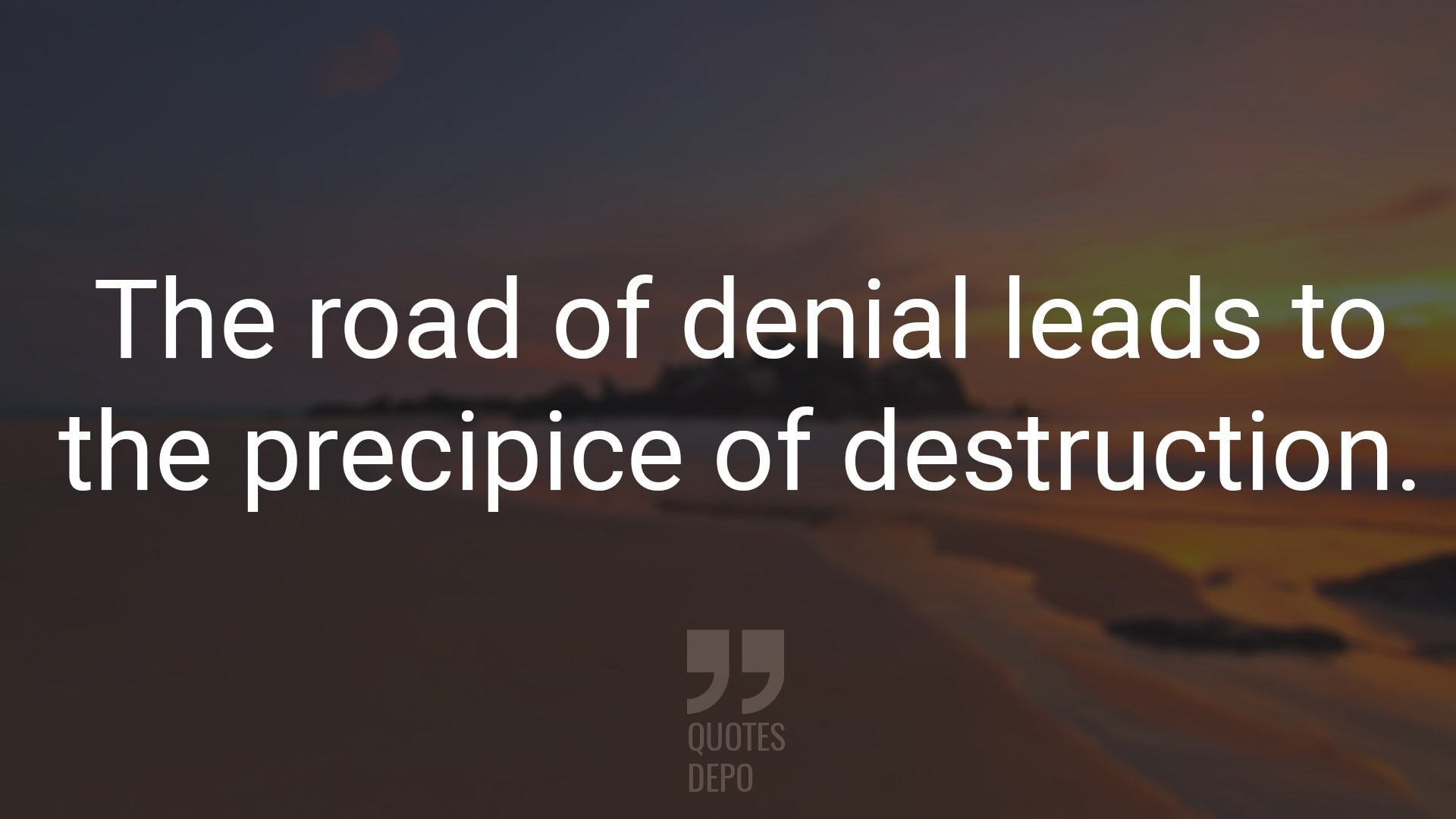 the road of denial leads