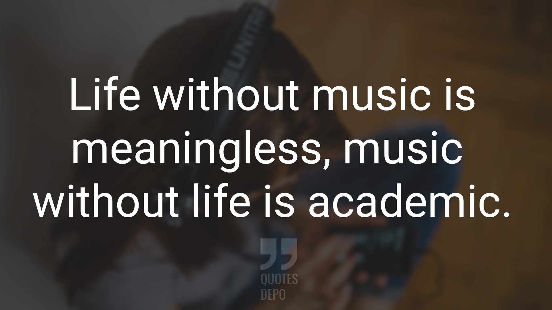 life without music is meaningless