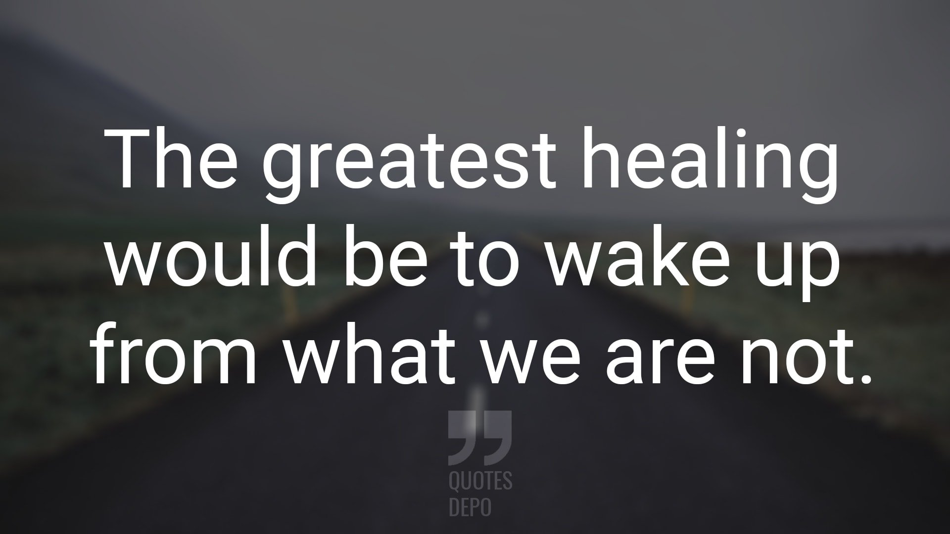 The Greatest Healing Would Be