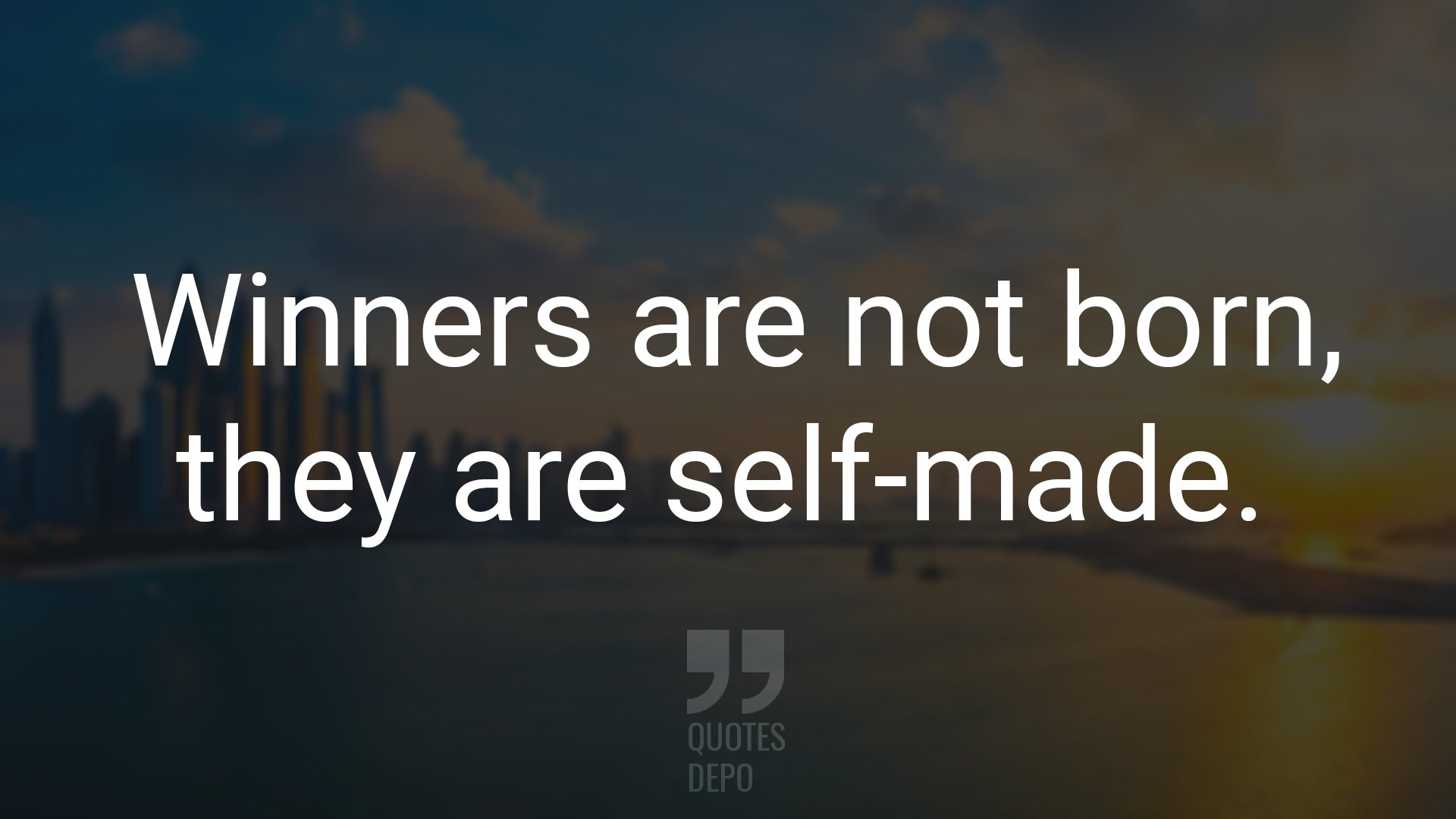 winners are not born