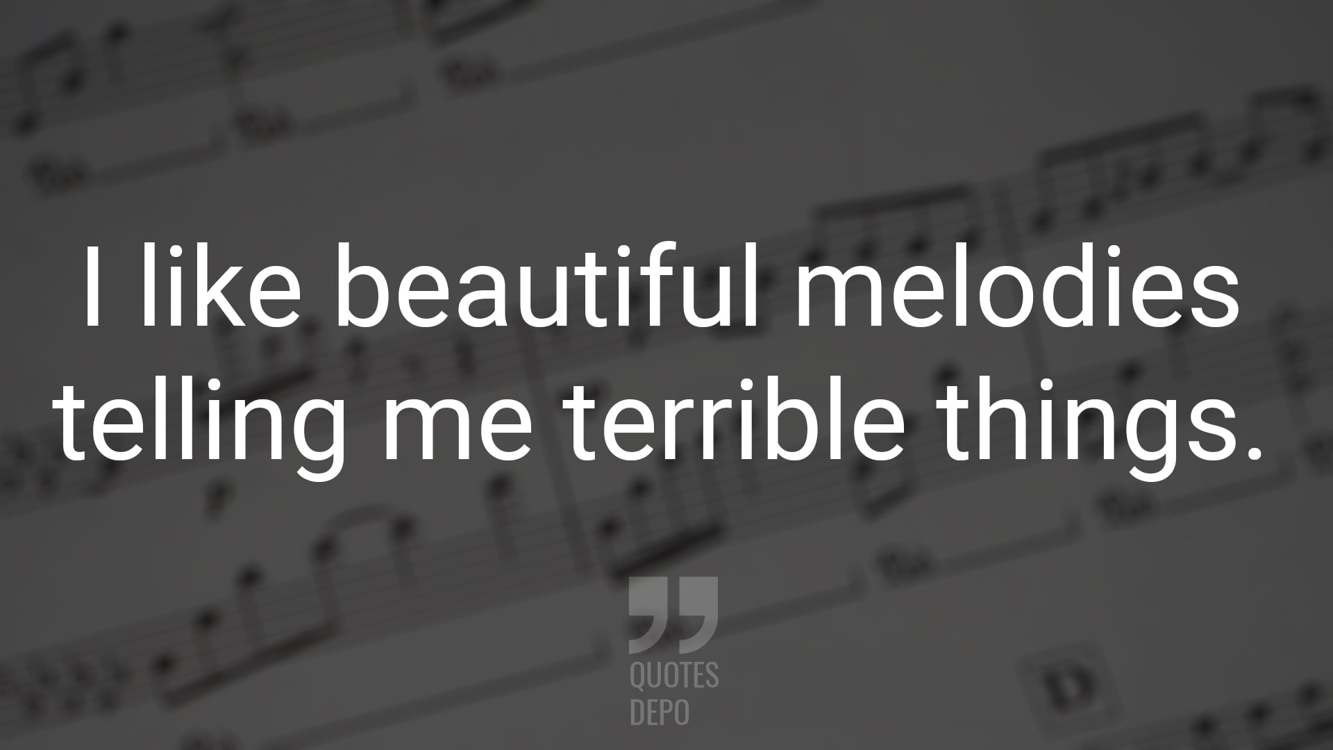 I Like Beautiful Melodies